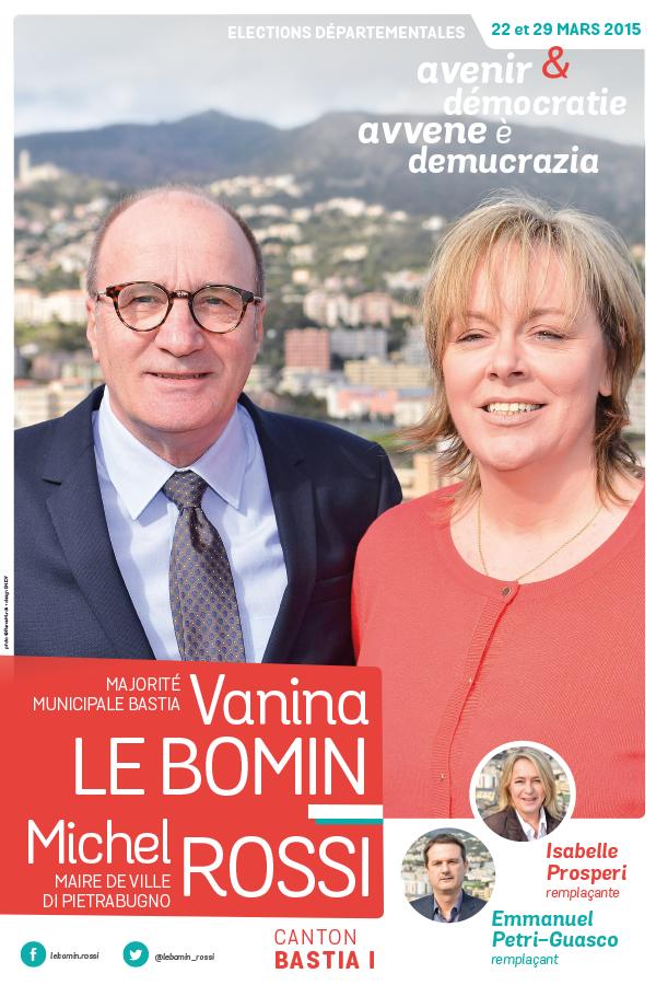 departementales affiche lebomin rossi - Elections départementales corse canton Bastia 2015