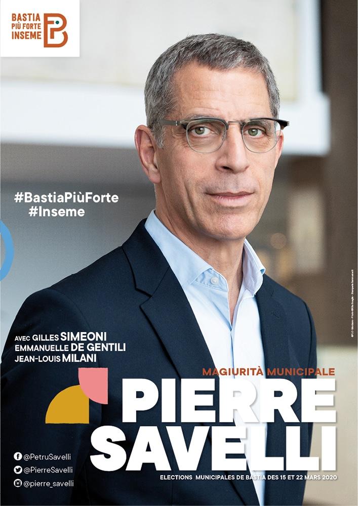bastia piu forte inseme affiche - Campagne municipale de Pierre Savelli - Bastia mars 2020