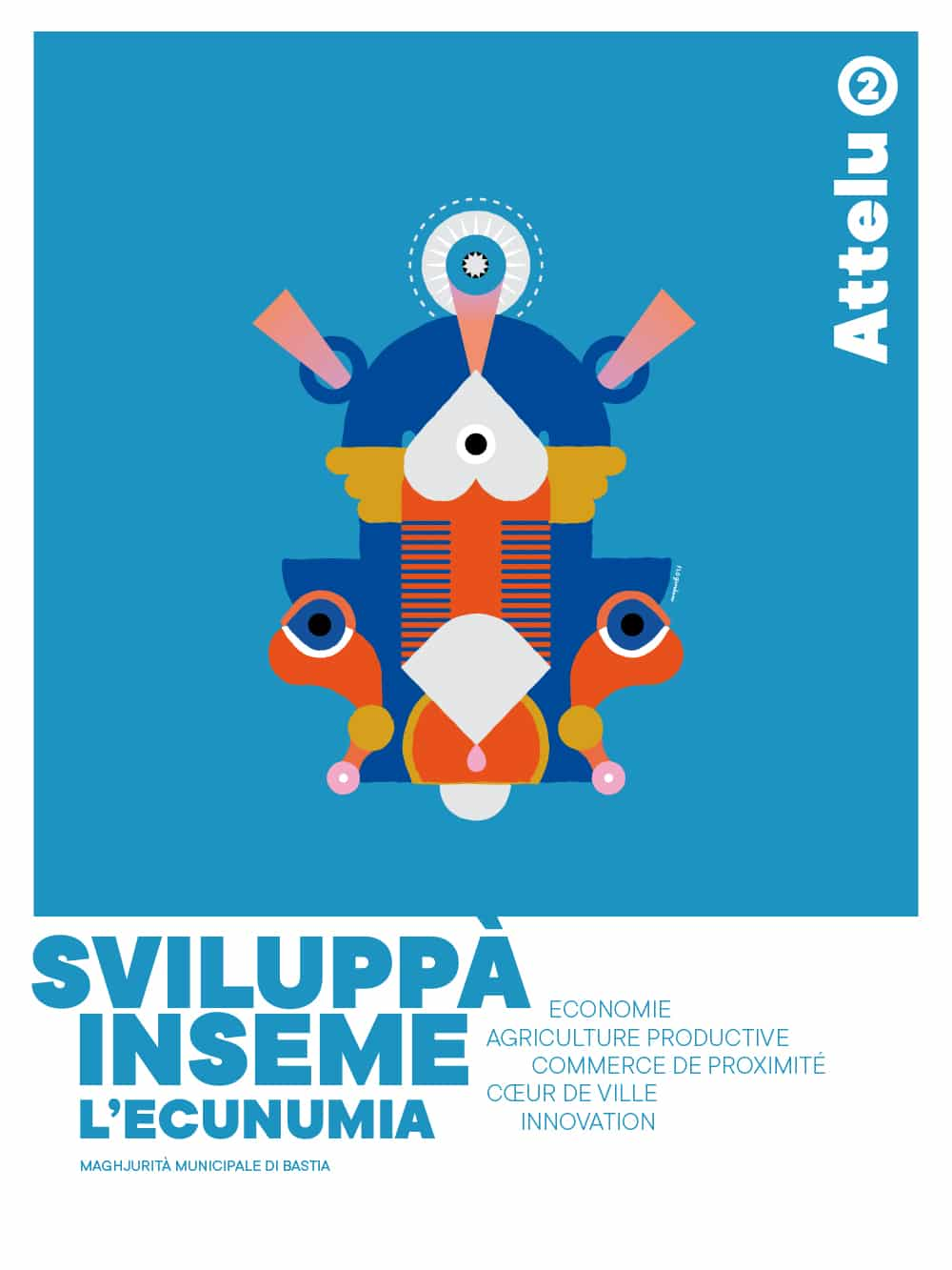 """bpfi attellu3 - Affiches """"Attelu"""" Les ateliers participatifs pour penser le bastia de demain."""