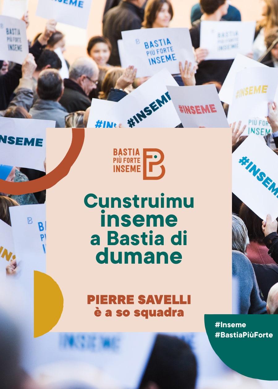 bastia pui forte inseme depl lupinu cover - Campagne municipale de Pierre Savelli - Bastia mars 2020